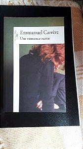 UM ROMANCE RUSSO -  Emmanuel Carrere
