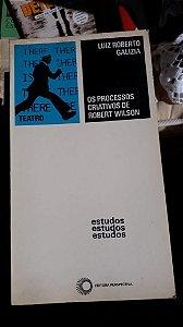 Os Processos Criativos de Robert Wilson