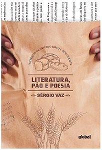 Literatura, pão e poesia