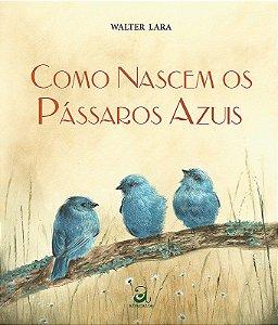 Como nascem os pássaros azuis