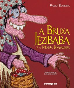 A Bruxa Jezibaba e a Menina Bordadeira