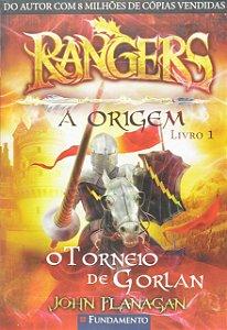 Rangers - A Origem Livro 1 - O Torneio de Gorlan