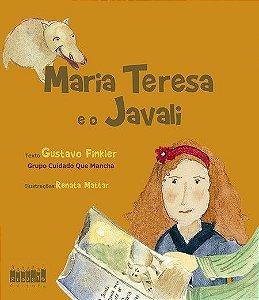 Maria Teresa e o Javali