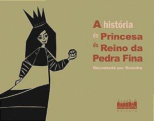 A História da Princesa Reino da Pedra Fina