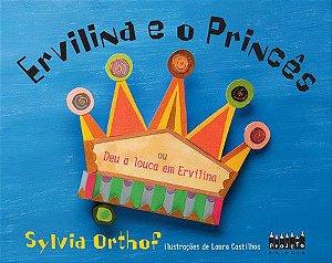Ervilina e o Princês ou deu a louca em Ervilina