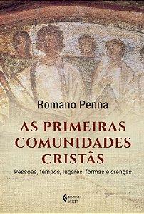 As Primeiras Comunidades Cristãs
