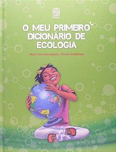 O meu primeiro dicionário de ecologia