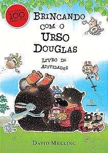Brincando Com o Urso Douglas (Livro De Atividades)