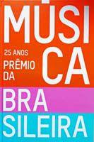25 Anos Do Prêmio Da Música Brasileira