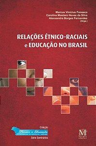Relações étnico-raciais e educação no Brasil
