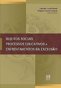 Sujeitos sociais, processos educativos e enfrentamentos da exclusão