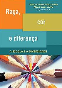 Raça, cor e diferença