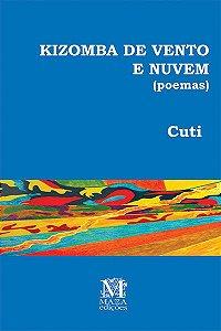 Kizomba de vento e nuvem (poemas)