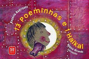13 Poeminhas e 1 Haikai