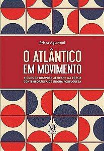 O Atlântico em Movimento