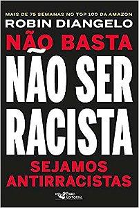 Não basta não ser racista