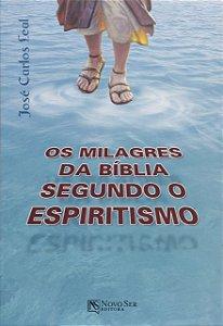 Os Milagres da Biblia Segundo o Espiritismo