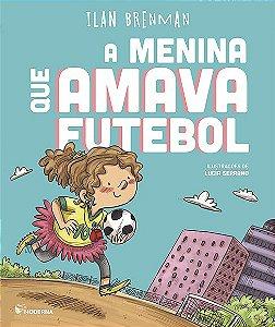 A Menina Que Amava Futebol