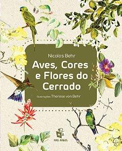 Aves, Cores e Flores do Cerrado