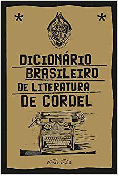 Dicionário Brasileiro de literatura de cordel