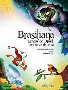Brasiliana: Lendas do Brasil em versos de cordel