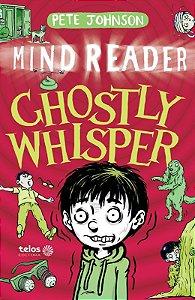 Ghostly Whisper - Mind Reader