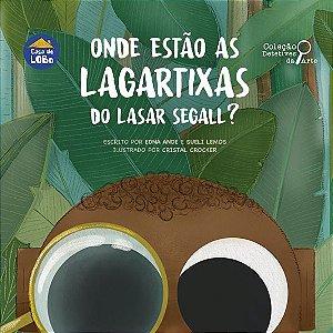 Onde estão as lagartixas do Lasar Segall?