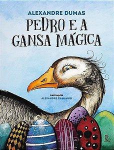 Pedro e a Gansa mágica