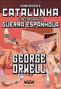 Homenagem à Catalunha e guerra espanhola