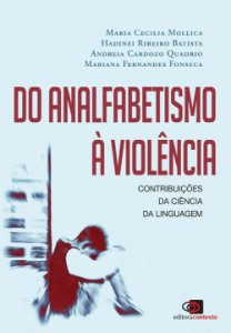 Do Analfabetismo a Violência