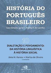 Histôria Do Português Brasileiro Vol. 10