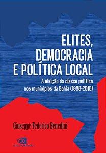 Elites, Democracia e Política Local