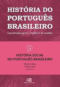 História Do Português Brasileiro Vol. 09