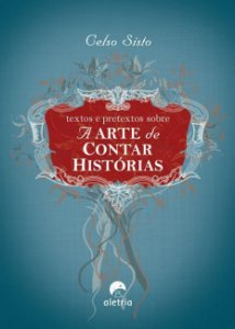 Textos e pretextos sobre a arte de contar histórias