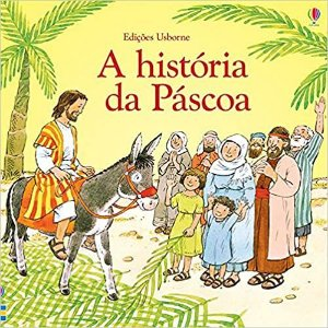 A História da Páscoa