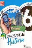 Arariba Plus - História - 6º Ano