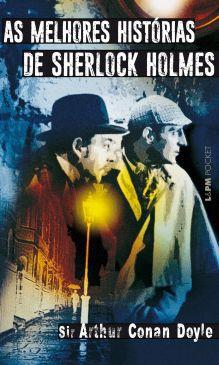 As Melhores Histórias De Sherlock Holmes