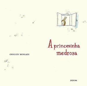 A Princesinha Medrosa