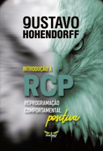 Introdução a R.C.P - Reprogramação Comportamental