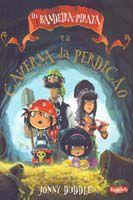 Os Bandeira-pirata e a Caverna Da Perdição
