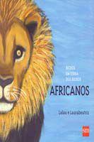 Bichos da Terra dos Bichos: Africanos
