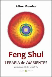 Feng Shui - Terapia de Ambientes