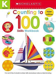 Kindergarten Skills Workbook: Counting to 100