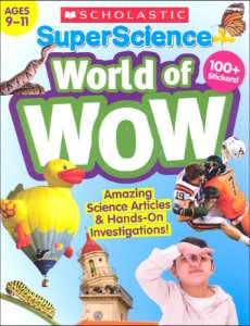 Super Science World of WOW (Ages 9-11)
