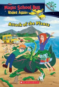 The Magic School Bus Rides Again: Attack of the Plants