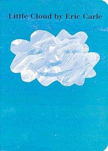 Little Cloud by Eric Carle - board book