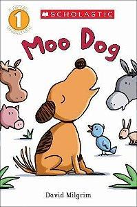 MOO DOG- LEVEL 1 READER SCHOLASTIC