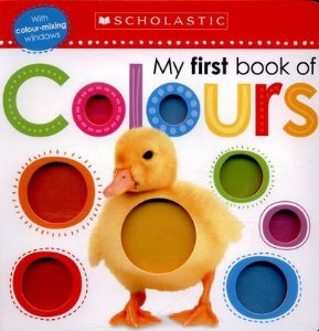 MY FIRST BOOK OF COLORS- SCHOLASTIC