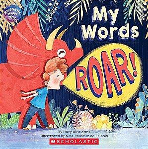 My words roar