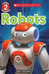 ROBOTS  SCHOLASTIC READER LEVEL 2